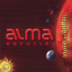 CD Alma Együttes: Mars a buliba!