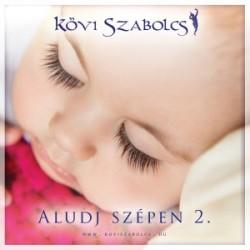 CD Kövi Szabolcs: Aludj szépen 2.