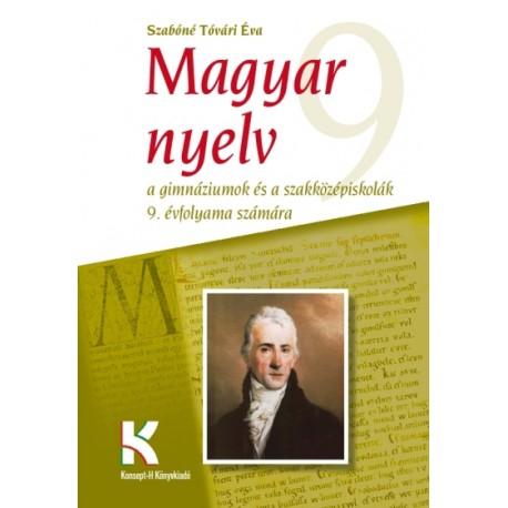 Magyar nyelv a gimnáziumok és szakközépiskolák 9. évfolyama számára