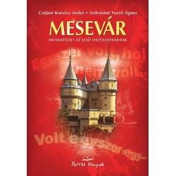 Mesevár - Munkafüzet az első osztályosoknak
