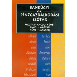 Bankügyi és pénzgazdálkodási szótár magyar-angol-német