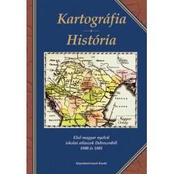 Kartográfia - História. Első magyar nyelvű iskolai atlaszok Debrecenből