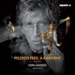 CD Rejtő Jenő: Piszkos Fred, a Kapitány - Kern András előadásában