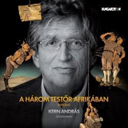 CD Rejtő Jenő: A három testőr Afrikában - Kern András előadásában