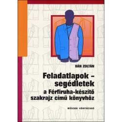 Feladatlapok - segédletek a Férfiruha-készítő szakrajz című könyvhöz
