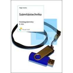 Számítástechnika feladatgyűjtemény 4. rész