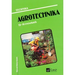 Agrotechnika 13-14 éveseknek