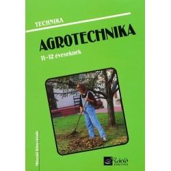 Agrotechnika 11-12 éveseknek