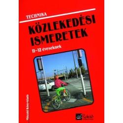 Közlekedési ismeretek 11-12 éveseknek