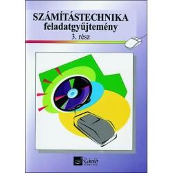 Számítástechnika feladatgyűjtemény 3. rész