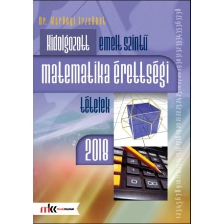Kidolgozott emelt szintű matematika érettségi tételek 2018
