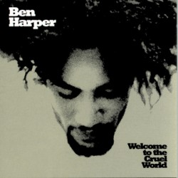 CD Ben Harper: Welcome to the Cruel World