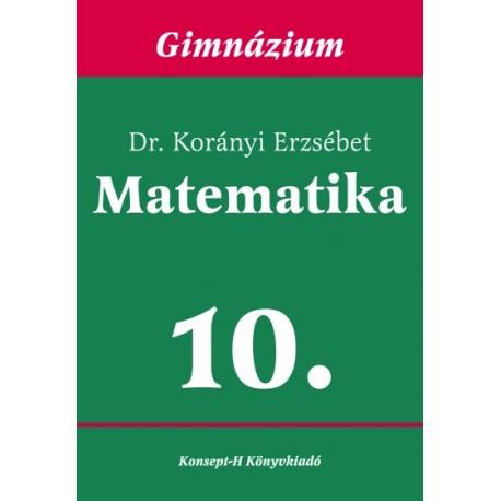 Matematika a gimnáziumok 10. osztálya számára