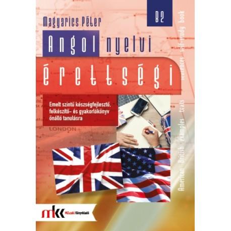 Angol nyelvi érettségi emelt szint B2