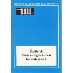 Épületek fűtő- és légtechnikai berendezései I.