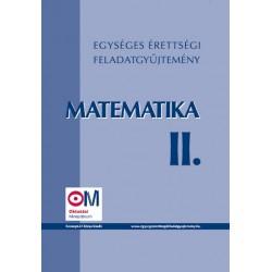 Egységes érettségi feladatgyűjtemény. Matematika II.