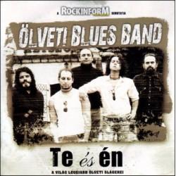 CD Ölveti Blues Band: Te és én