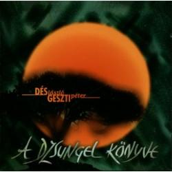 CD Dés-Geszti: A Dzsungel könyve
