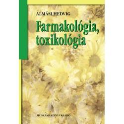 Farmakológia, toxikológia