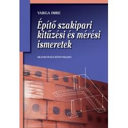 Építő szakipari kitűzési és mérési ismeretek