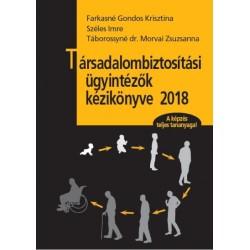 Társadalombiztosítási ügyintézők kézikönyve 2018