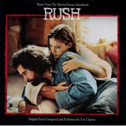 CD Eric Clapton: Music From The Motion Picture Soundtrack RUSH