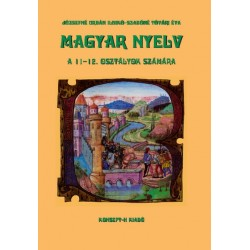 Magyar nyelv a 11-12. osztályok számára