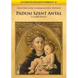 Páduai Szent Antal - A csodák könyve