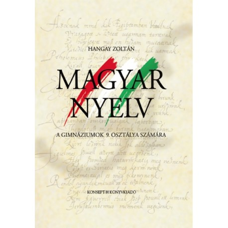Magyar nyelv a gimnáziumok 9. osztálya számára