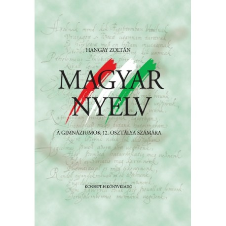 Magyar nyelv a gimnáziumok 12. osztálya számára