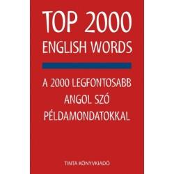TOP 2000 English Words - A 2000 legfontosabb angol szó példamondatoknál