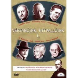 DVD Vértanúink, hitvallóink I-II.