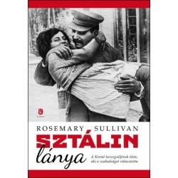 Sztálin lánya - A Kreml hercegnőjének élete, aki a szabadságot választotta