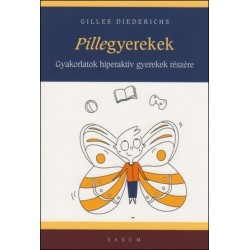 Pillegyerekek - Gyakorlatok hiperaktív gyerekek részére