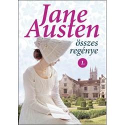 Jane Austen összes regénye 1. (Értelem és érzelem, A mansfieldi kastély, Meggyőző érvek)