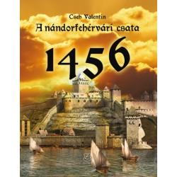 A nándorfehérvári csata - 1456