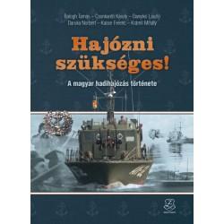Hajózni szükséges! - A magyar hadihajózs története