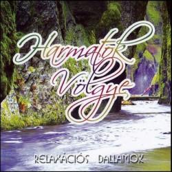 CD Harmatok Völgye - Relaxációs dallamok