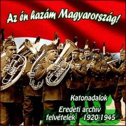CD Az hazám Magyaroszág! - Katonadalok