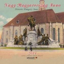 Naptár 2019 - Nagy Magyarország Anno