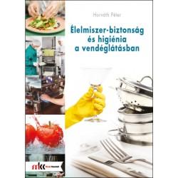 Élelmiszer-biztonság és higiénia a vendéglátásban