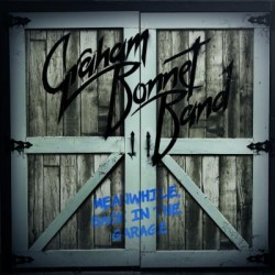 CD Graham Bonnet Band: Meanwhile, Back In The Garage (Deluxe Edition CD+DVD)