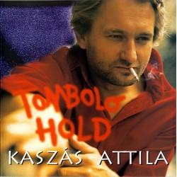 CD Kaszás Attila: Tomboló Hold