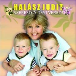 CD Halász Judit: Szeresd a testvéred!