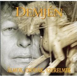 CD Demjén: Álmok, csodák, szerelmek