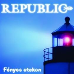 CD Republic: Fényes utakon