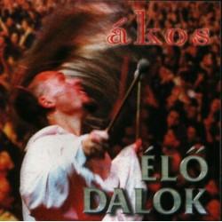 CD Ákos: Élő Dalok