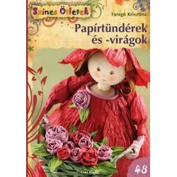 Papírtündérek és virágok