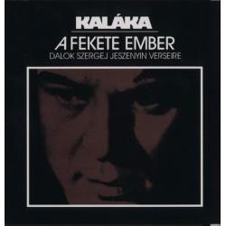 CD Kaláka: A Fekete Ember
