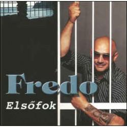 CD Fredo: Elsőfok